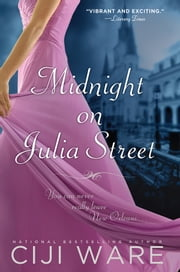 Midnight on Julia Street ebook by Ciji Ware