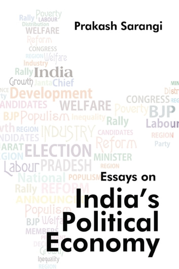 Essay On India Political Economy EBook By Mr Prakash Sarangi
