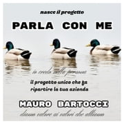 Parla con me (progetto professionale) Mauro Bartocci by Mat Marlin ebook by Mat Marlin