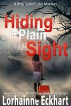 Hiding in Plain Sight ebook by Lorhainne Eckhart