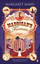 Maddigan's Fantasia ebook by Margaret Mahy
