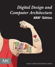 Digital Design and Computer Architecture - ARM Edition ebook by Sarah Harris,David Harris