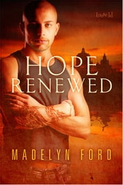 Hope Renewed ebook by Madelyn Ford