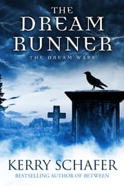 The Dream Runner ebook by Kerry Schafer