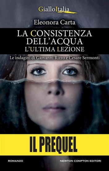 La consistenza dell'acqua – il prequel ebook by Eleonora Carta