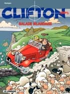 Clifton - tome 21 – La Balade irlandaise ebook by Michel Rodrigue, De Groot