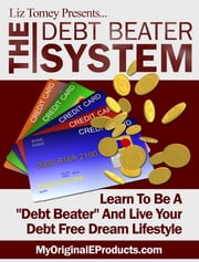 The Debt Beater System ebook by Anonymous