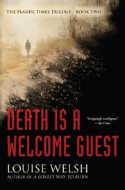 Death is a Welcome Guest ebook by Louise Welsh