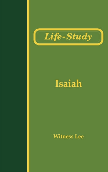 Life-Study of Isaiah ebook by Witness Lee