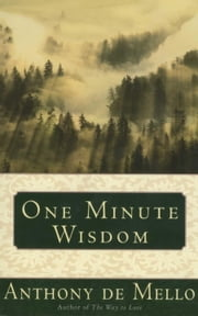 One Minute Wisdom ebook by Anthony De Mello