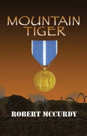 Mountain Tiger: Jim Colling Adventure Series, Book 5 ebook by Robert McCurdy