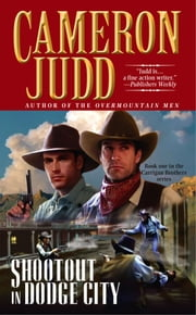 Shootout in Dodge City ebook by Cameron Judd