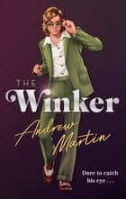 The Winker ebook by Andrew Martin
