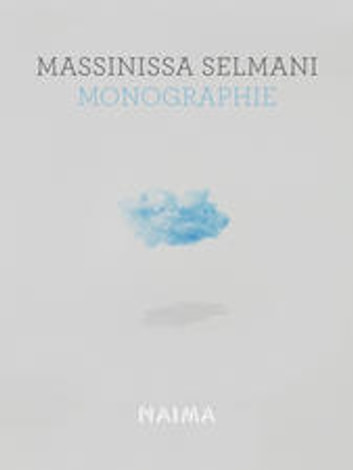 Massinissa Selmani - Monographie ebook by Massinissa Selmani,Mathias Enard