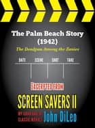 The Palm Beach Story (1942) ebook by John DiLeo