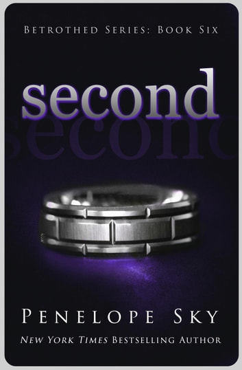 Second - Betrothed, #6 ebook by Penelope Sky
