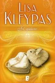 Sí, quiero (Teatro Capitol 3) ebook by Lisa Kleypas