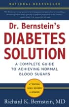 Dr. Bernstein's Diabetes Solution ebook by Richard K. Bernstein