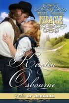 Mail Order Miracle - Brides of Beckham, #20 ebook by Kirsten Osbourne
