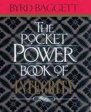 The Pocket Power Book of Integrity ebook by Byrd Baggett