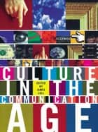 Culture in the Communication Age ebook by James Lull
