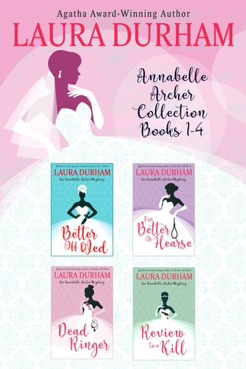 Annabelle Archer Collection Books 1-4 ebook by Laura Durham