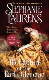 The Capture of the Earl of Glencrae ebook by Stephanie Laurens