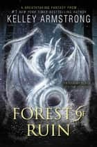 ebook Forest of Ruin de Kelley Armstrong