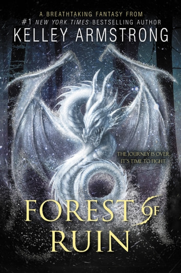 Forest of Ruin eBook by Kelley Armstrong