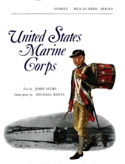 United States Marine Corps ebook by John Selby,Michael Roffe