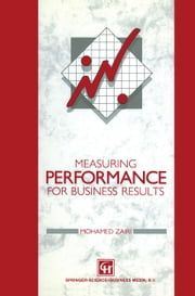 Measuring Performance for Business Results ebook by Mohamed Zairi