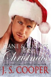 Zane & Lucky's First Christmas - Forever Love, #5 ebook by J. S. Cooper