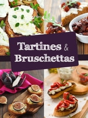 Je fais mes tartines et bruschettas ebook by Romain Thiberville