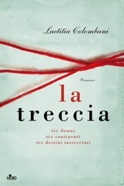 La treccia ebook by Laetitia Colombani