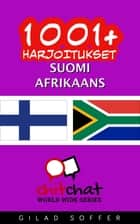 1001+ harjoitukset suomi - afrikaans ebook by Gilad Soffer