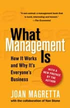 What Management Is ebook by Joan Magretta, Nan Stone