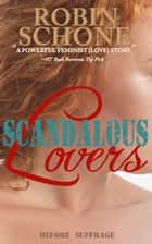 Scandalous Lovers ebook by Robin Schone