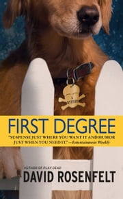 First Degree ebook by David Rosenfelt