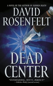 Dead Center ebook by David Rosenfelt