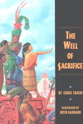 The Well of Sacrifice ebook by Chris Eboch