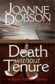 Death Without Tenure - A Professor Karen Pelletier Mystery ebook by Joanne Dobson