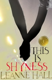 This is Shyness ebook by Leanne Hall