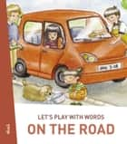 Let's play with words… On the road - The essential vocabulary ebook by Darinka Kobal, Polona Kosec