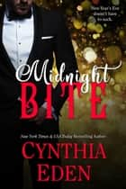 Midnight Bite ebook by Cynthia Eden