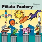 Mr. P's Fabulous Piñata Factory ebook by Martinez, David
