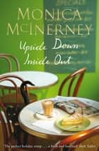 Upside Down Inside Out ebook by Monica McInerney