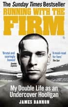 Running with the Firm ebook by James Bannon
