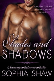 Shades and Shadows ebook by Sophia Shaw