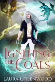 Igniting The Coals ebook by Laura Greenwood