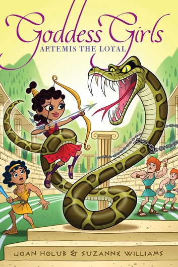 Artemis the Loyal ebook by Joan Holub,Suzanne Williams